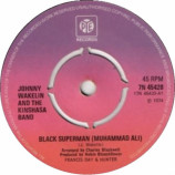Johnny Wakelin & The Kinshasa Band - Black Superman (Muhammad Ali) - 7