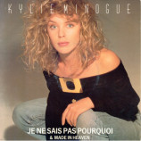 Kylie Minogue - Je Ne Sais Pas Pourquoi / Made In Heaven - 7