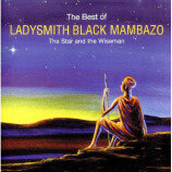 Ladysmith Black Mambazo - The Best Of (The Star And The Wiseman) - CD