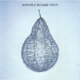M People - Bizarre Fruit - CD