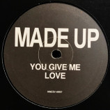 Made Up - You Give Me Love - 10