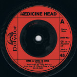 Medicine Head - One & One Is One - 7