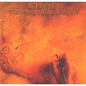 Moody Blues, The - To Our Children's Children's Children - 12