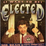 Mr. Bean & Smear Campaign - (I Want To Be) Elected - 7