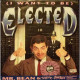 (I Want To Be) Elected - 7