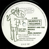 Noel Murphy - Murphy And The Bricks - 7