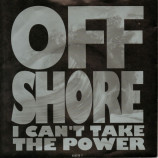 Off-Shore - I Can't Take The Power - 7