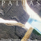Pallas - Throwing Stones At The Wind - 7