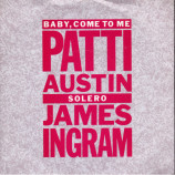Patti Austin & James Ingram - Baby, Come To Me - 7