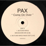 Pax - Come On Over - 12