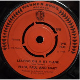 Peter, Paul And Mary - Leaving On A Jet Plane - 7
