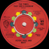 Peter Paul & Mary - The Times They Are A Changin' / Blue - 7