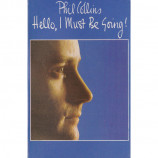 Phil Collins - Hello, I Must Be Going! - Cassette