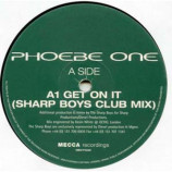 Phoebe One - Get On It - 12