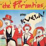 Piranhas, The - Play Kwela! - 7