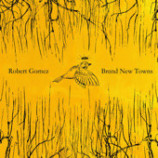 Robert Gomez - Brand New Towns - CD