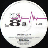 ROZALLA - Born To Luv Ya - 12