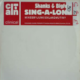 SHANKS & BIGFOOT - SING-A-LONG (REMIXES) - 12