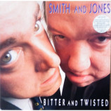 Smith & Jones - Bitter And Twisted - 12