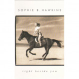 Sophie B. Hawkins - Right Beside You - Cassette