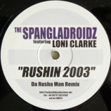 Spangladroidz,The Featuring Loni Clarke - Rushin 2003 - 12