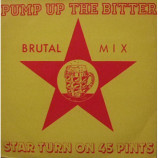 Star Turn On 45 Pints - Pump Up The Bitter - 7