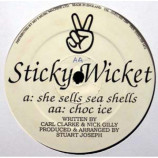 Sticky Wicket - She Sells Sea Shells / Choc Ice - 12