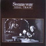 SWANS WAY - SOUL TRAIN - 12