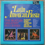 Sydney Thompson And His Orchestra - Latin American Fiesta (The Beatles Greatest) - LP