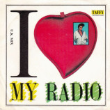 Taffy - I Love My Radio (U.K. Mix) - 7