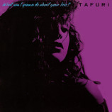 Tafuri - What Am I Gonna Do (About Your Love)? - 12