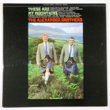 The Alexander Brothers - These Are My Mountains - LP