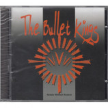 The Bullet Kings - Rebels Without Reason - CD