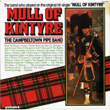 The Campbeltown Pipe Band - Mull Of Kintyre - LP