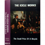 The Icicle Works - The Small Price Of A Bicycle - Cassette
