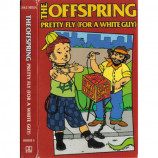 The Offspring - Pretty Fly (For A White Guy) - Cassette