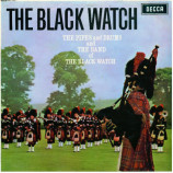 The Pipes And Drums Of The Black Watch - The Black Watch - LP