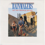 The Rainmakers - Let My People Go-Go - 7