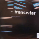 TRANSISTER - LOOK WHO'S PERFECT NOW - 12