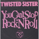 Twisted Sister - You Can't Stop Rock 'N' Roll - 7
