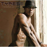Tyrese - I Wanna Go There - CD