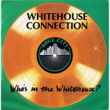 Whitehouse Connection - Who's In The Whitehouse? - 12