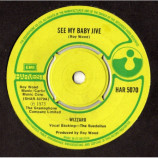 Wizzard - See My Baby Jive - 7