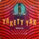 Yakety Yak - Vinyl 12 Inch