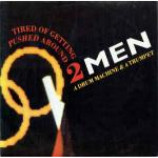 2 Men A Drum Machine And A Trumpet - Tired Of Getting Pushed Around - Vinyl 12 Inch