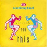 2 Unlimited - Get Ready For This - Vinyl 7 Inch
