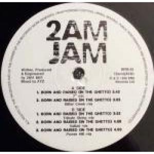 """2am Jam - Born And Raised (In The Ghetto) - Vinyl 12 Inch - Vinyl - 12"""""""