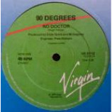 90Β° Inclusive - No Doctor - Vinyl 12 Inch