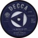Anthony Newley - I've Waited So Long - Vinyl 7 Inch
