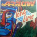 Arrow - Long Time / Columbia Rock / Rub Up - Vinyl 12 Inch